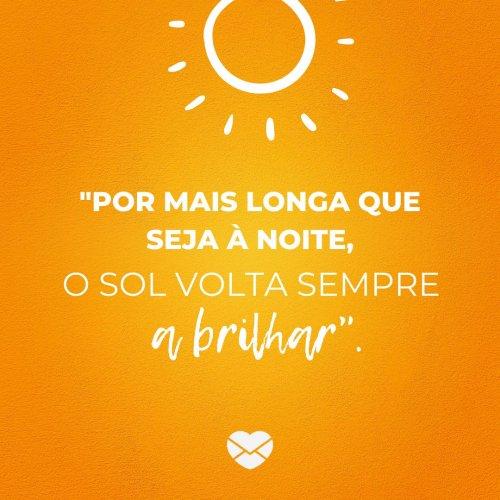 O Sol Frases Motivacionais Motivação