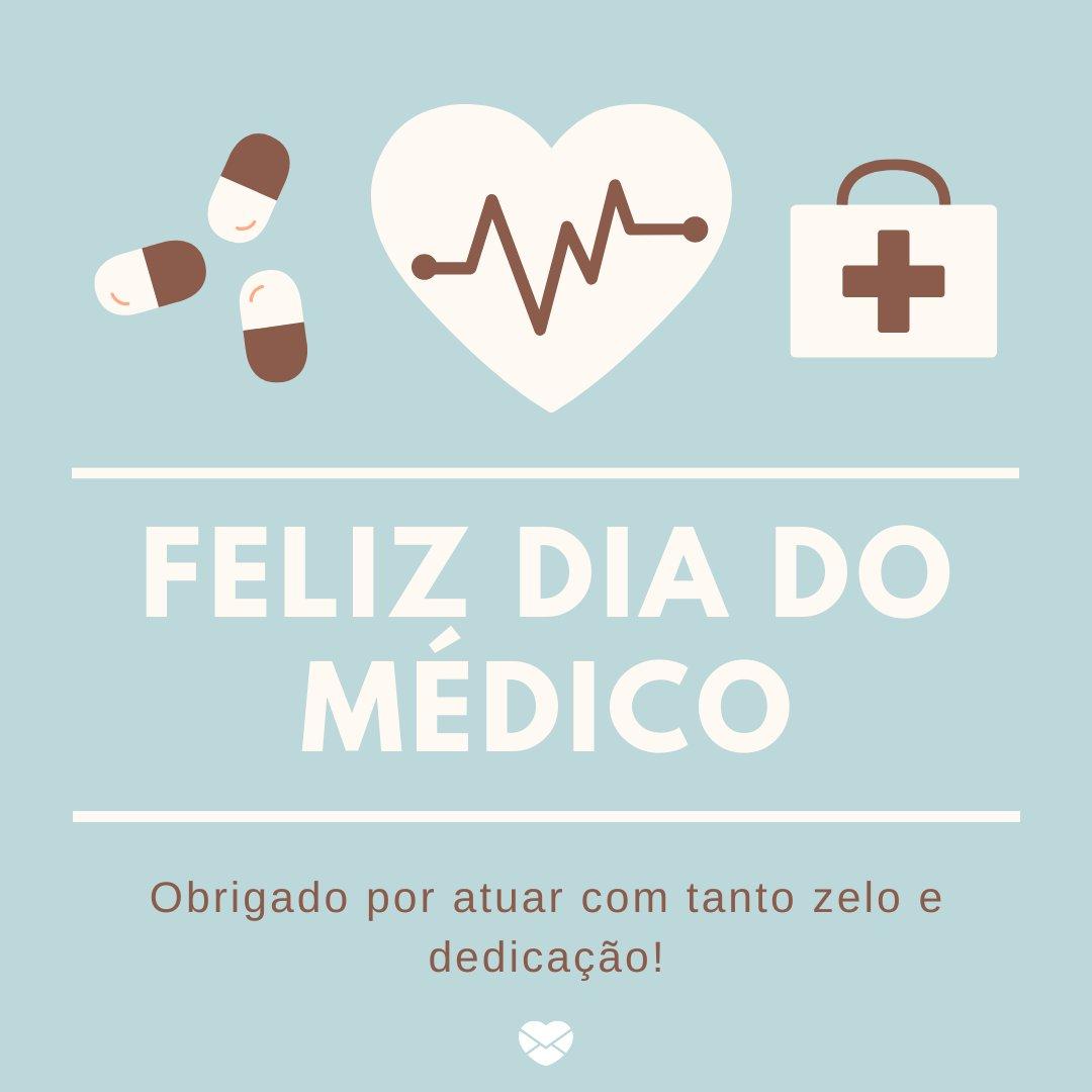 'Obrigado por atuar com tanto zelo e dedicação.' - Mensagens, homenagens e frases para Dia do Médico
