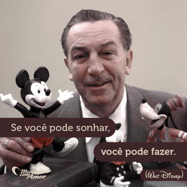 Frases De Walt Disney O Criador Da Disney World