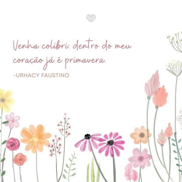 Frases De Primavera Hora De Renascer Com As Flores