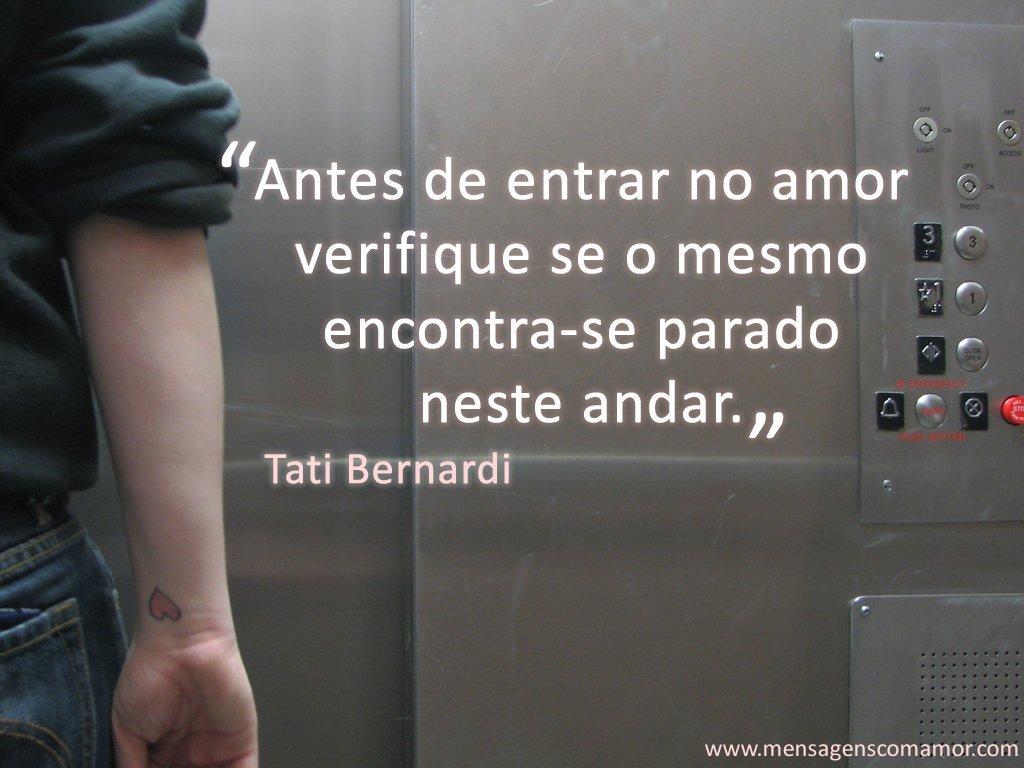 'Antes de entrar no amor verifique se o mesmo encontra-se parado neste andar.' - Imagens Apaixonadas