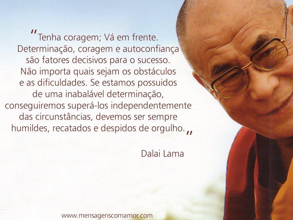 Preferência Determinação - Dalai Lama - Reflexão CE76