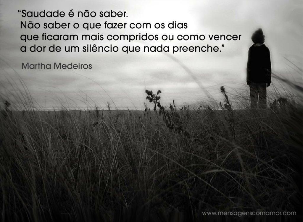 Imagens De Saudades: Martha Medeiros