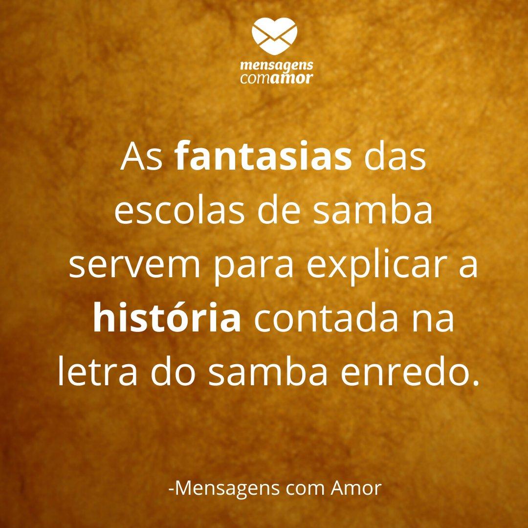 'As fantasias das escolas de samba servem para explicar a história contada na letra do samba enredo. '-História do Carnaval no Brasil