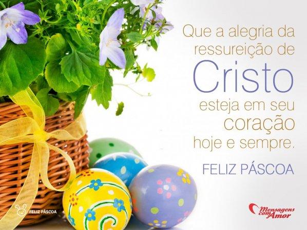 'Que a alegria da ressurreição de Cristo esteja em seu coração hoje e sempre. Feliz Páscoa' -  Imagens de Páscoa