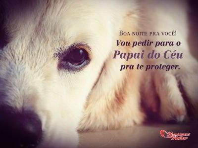 'Vou pedir para o Papai do Céu pra te proteger.' - Imagens de boa noite