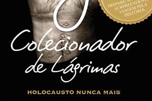 O Colecionador De Lágrimas Holocausto Nunca Mais Augusto Cury