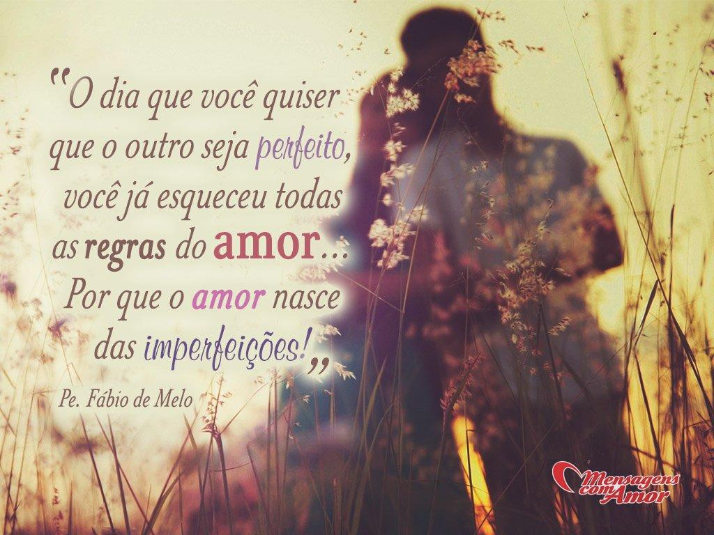 Regras Do Amor Padre Fábio De Melo Declarações Românticas