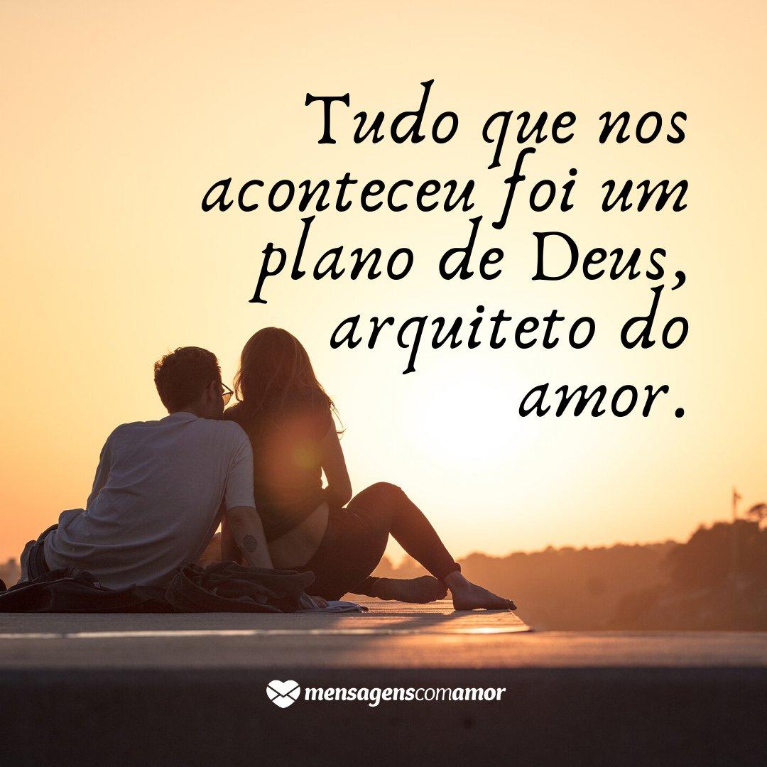 'Tudo que nos aconteceu foi um plano de Deus, arquiteto do amor.' - Você é um Presente de Deus