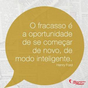 Fracasso Henry Ford Mensagens E Frases
