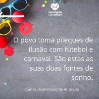 Frases Sobre O Carnaval Muito Confete E Serpentina