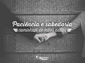 Paciência e sabedoria