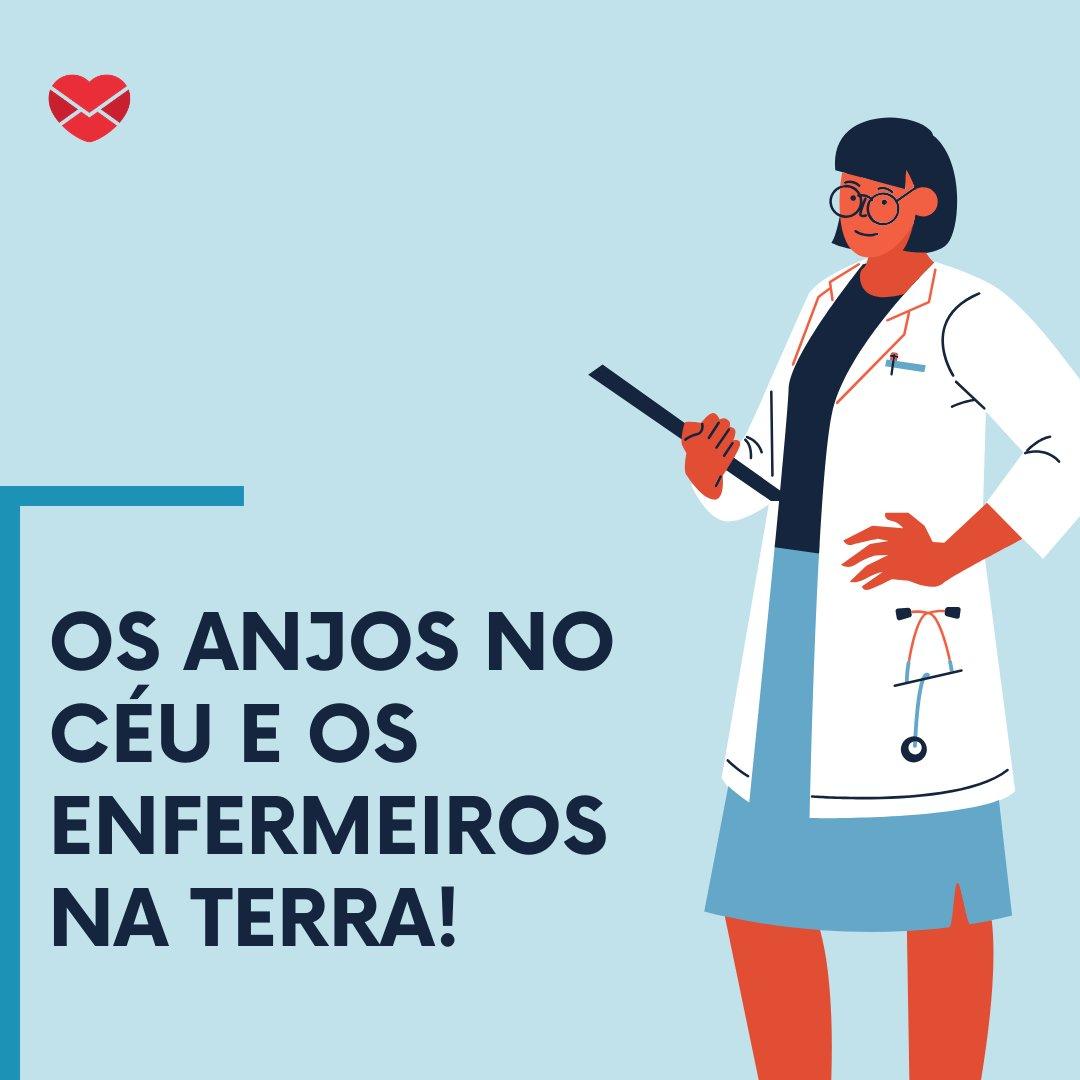 'Os anjos no céu e os enfermeiros na Terra!' - Dia do Enfermeiro