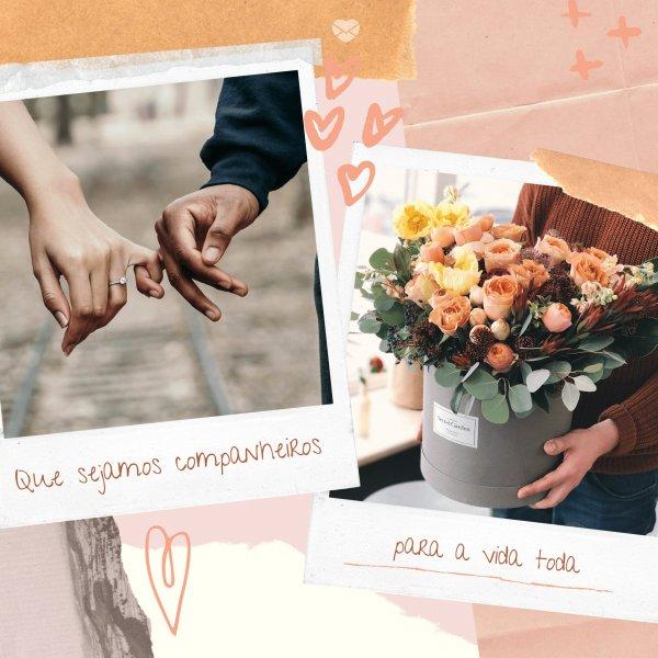 'Que sejamos companheiros para a vida toda' - Pedidos de Namoro