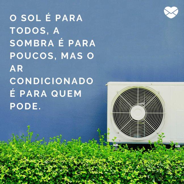 Ar Condicionado Frases Sobre O Calor Estações