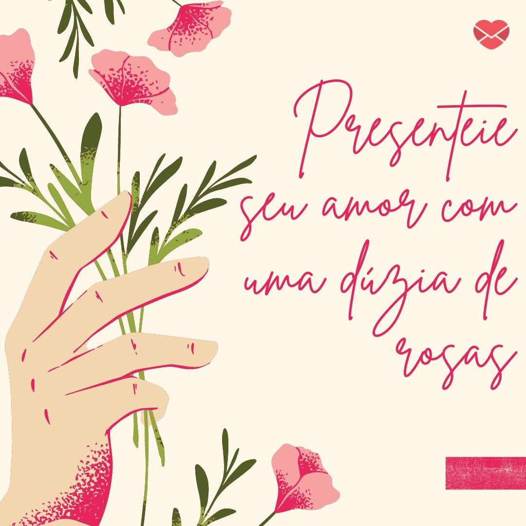 'Presenteie seu amor com uma dúzia de rosas' - Formas de comemorar o Dia dos Namorados