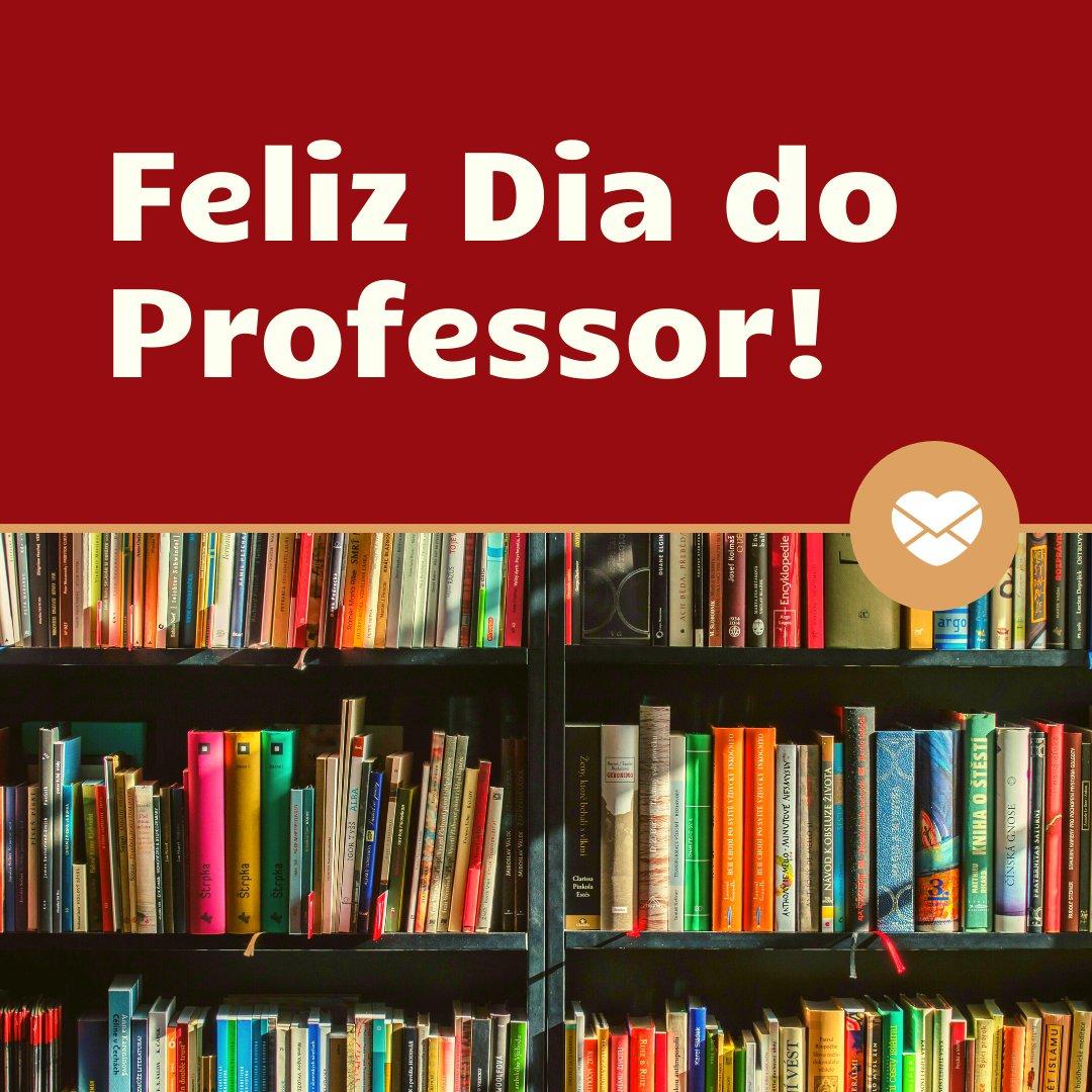 'Feliz Dia do Professor!' - Frases para o Dia do Professor