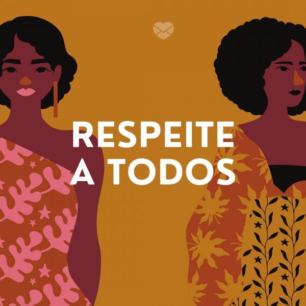 'Respeite a todos' - Mensagens para o Dia da Consciência Negra
