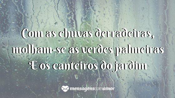 'Com as chuvas derradeiras, molham-se as verdes palmeiras e os canteiros do jardim' -  Um poema para cada mês