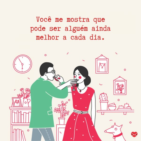 ' Você me mostra que pode ser alguém ainda melhor a cada dia' - Frases de amor para marido