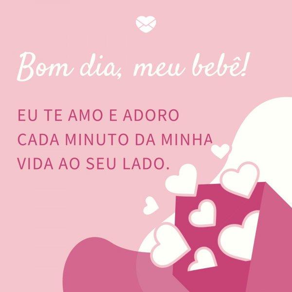 Bom Dia Bebê Bom Dia Amor No Whatsapp Bom Dia