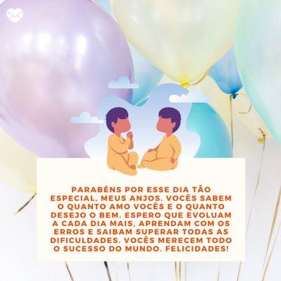 Mensagens De Aniversário Para Irmãos Gêmeos Comemoração Em Dobro
