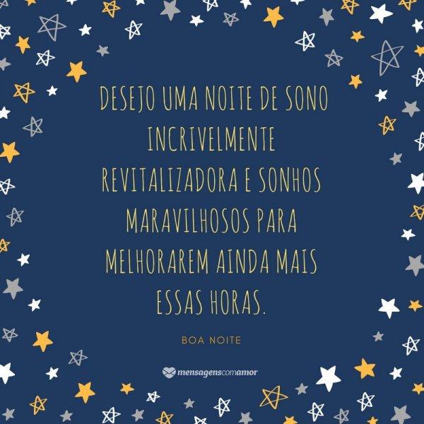 'Desejo uma noite de sono incrivelmente revitalizadora e sonhos maravilhosos' - Imagens de boa noite