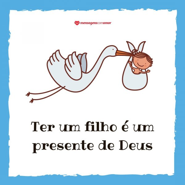 'Ter um filho é um presente de Deus' - Melhor presente de Deus