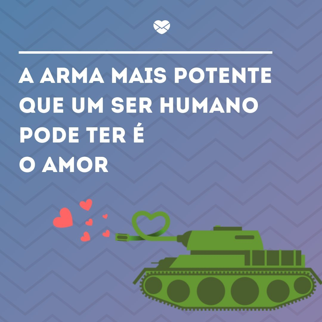 'A arma mais potente que um ser humano pode ter é o amor que há dentro de si.' - Frases de amor para status do WhatsApp