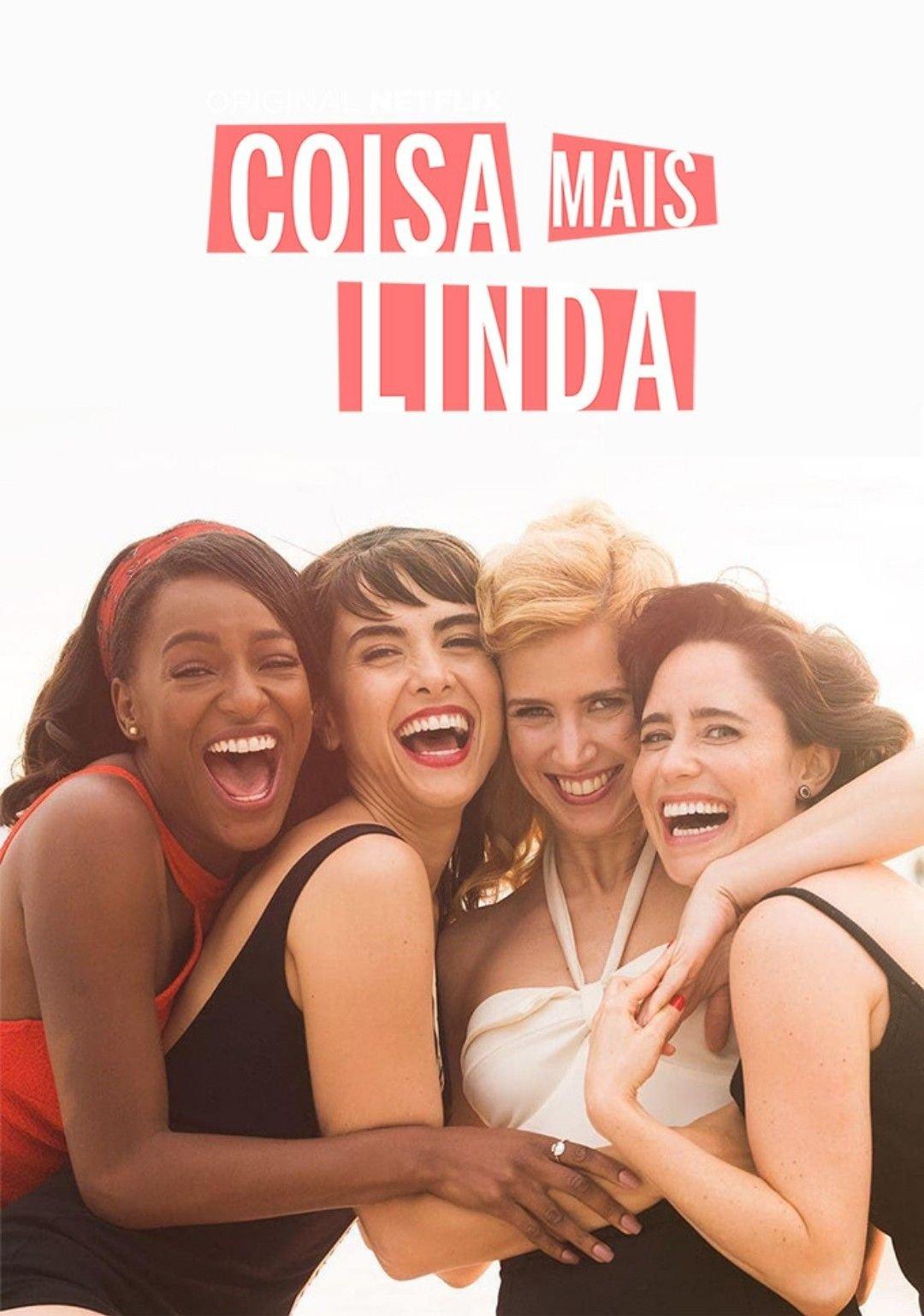 Pôster de divulgação de Coisa Mais Linda, com as quatro protagonistas abraçadas