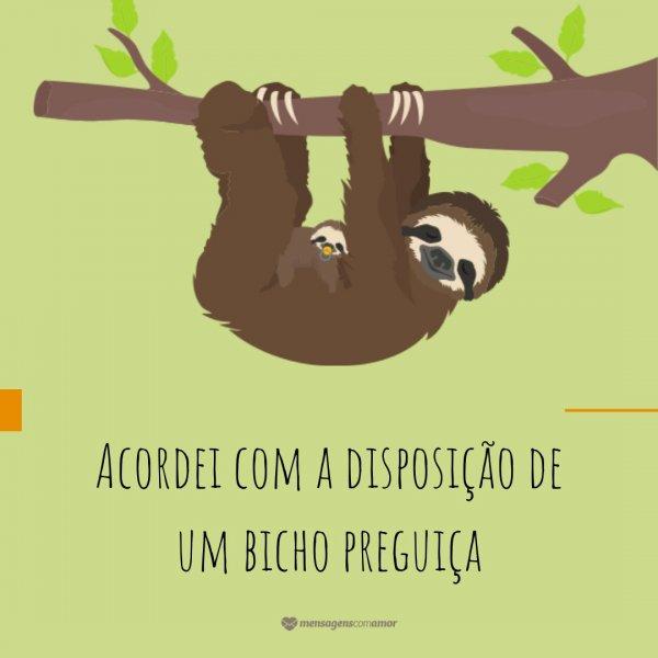 Bicho Preguiça Frases De Bom Dia Engraçadas Bom Dia