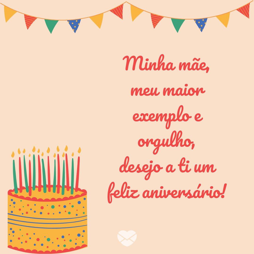 'Minha mãe, meu maior exemplo e orgulho, desejo a ti um feliz aniversário!' - Mensagens de aniversário evangélicas