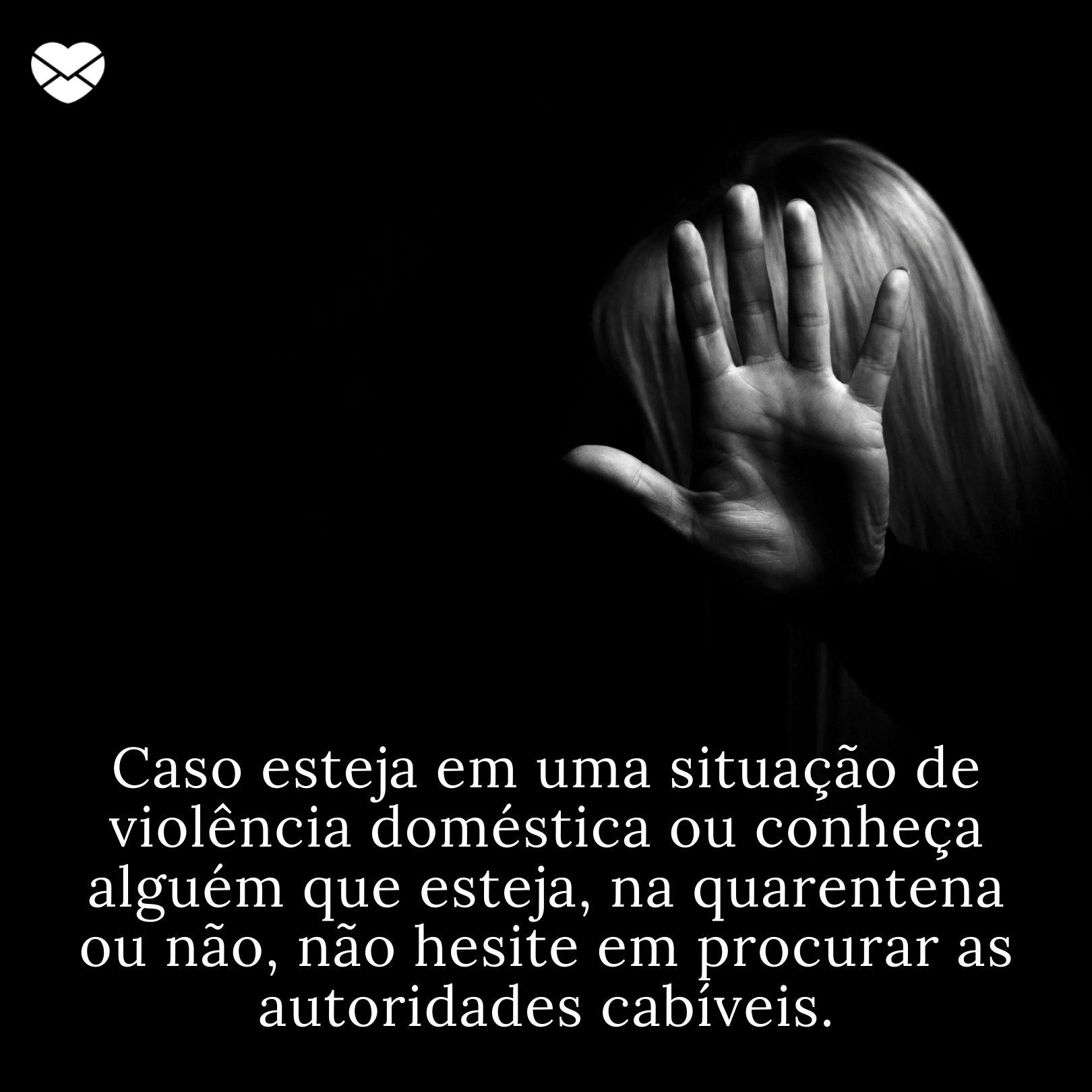 Frases De Combate Contra A Violência Doméstica Na Quarentena