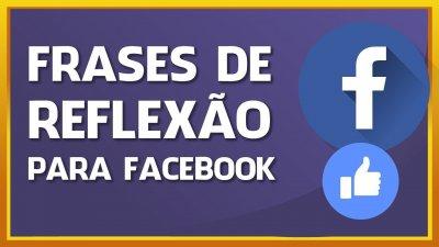 Frases De Reflexão Para O Facebook Curta E Compartilhe