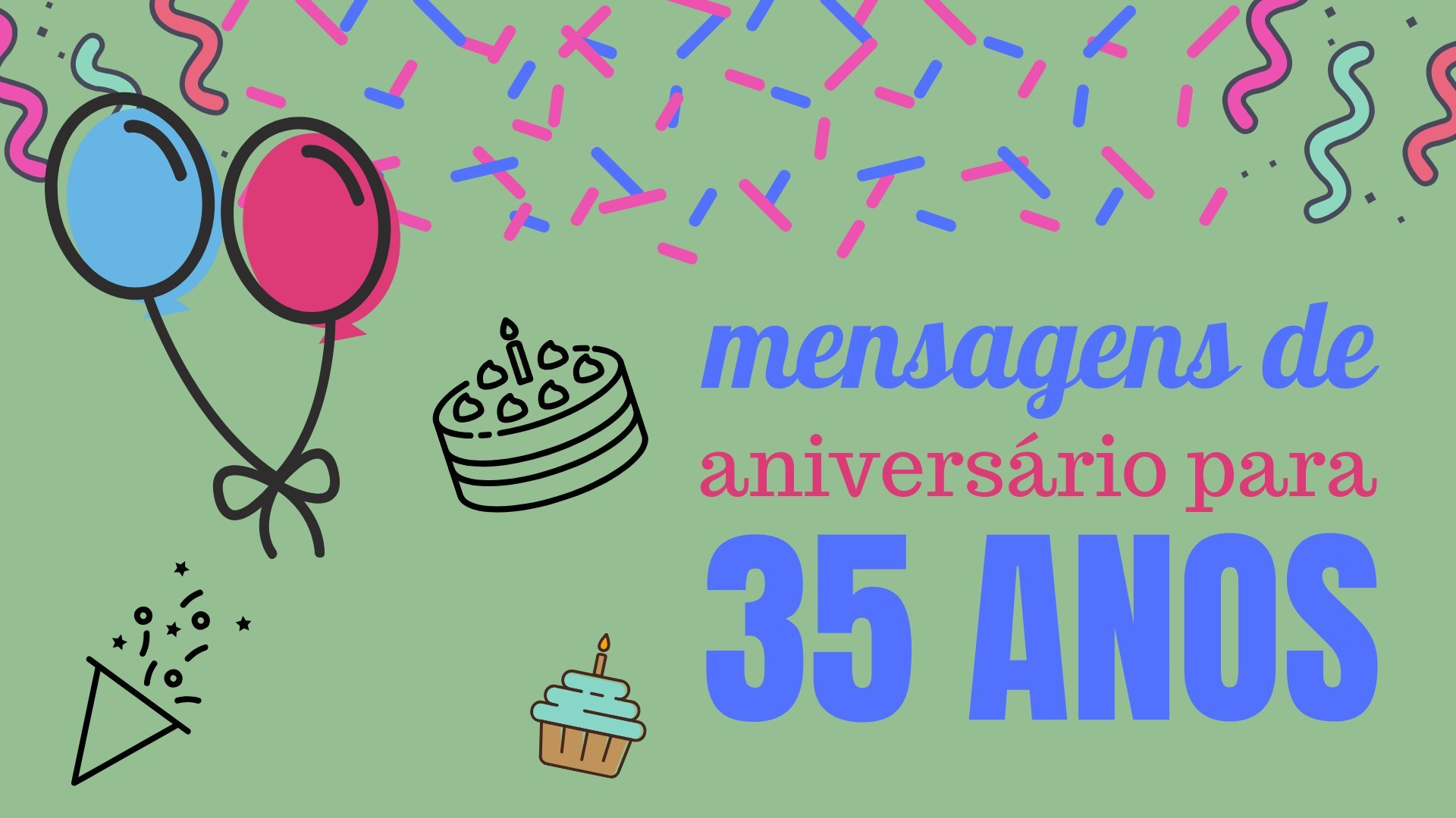 Mensagens De Aniversário Para 35 Anos Compartilhe Com Quem Você Ama