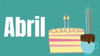 Palavra abril escrita ao lado de ilustrações de bolos de aniversário