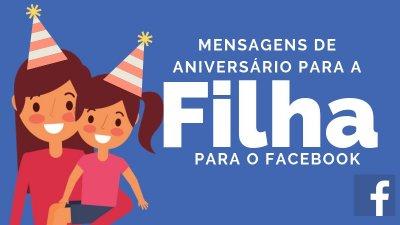 Mensagem De Aniversario Para Filha Para Postar No Facebook