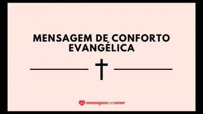 A frase Mensagem de conforto evangélica escrita, com o desenho de uma cruz embaixo.