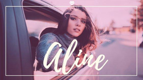 Aline escrito sobre foto de mulher debruçada sobre janela de carro