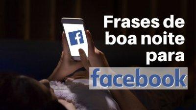 Mulher deitada no escuro segurando um celular ao lado dos escritos: Frases de boa noite para Facebook