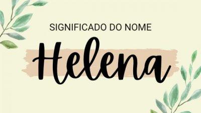 Mulher jovem, de cabelos castanhos, sorrindo, com a palavra Helena escrita em branco