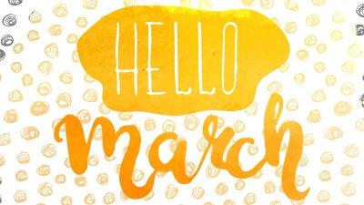 Olá março escrito em inglês
