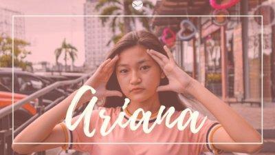 Montagem com foto de menina asiática, jovem, com as mãos no rosto, com o nome Ariana escrito em branco