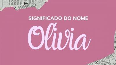 Montagem com foto de mulher de meia idade, com cabelos grisalhos e óculos de grau, sorrindo, com o nome Olívia escrito em branco