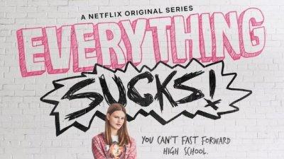 Capa da série Everything Sucks com a atriz principal na frente